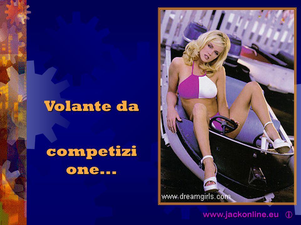 www.jackonline.eu  www.jackonline.eu  Volante da competizi one... competizi one...