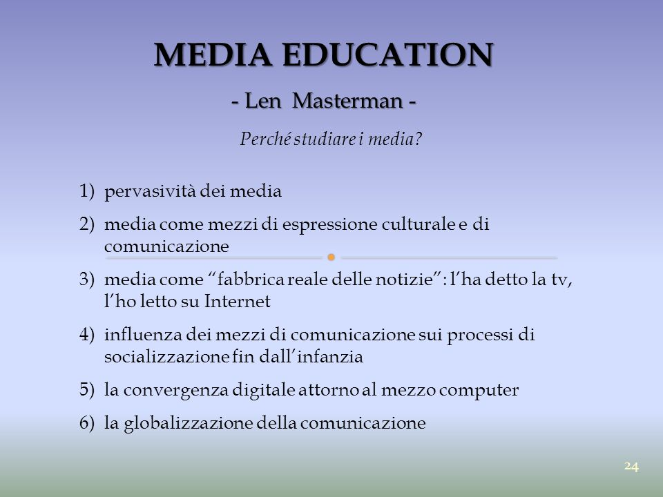 MEDIA EDUCATION - Len Masterman - Perché studiare i media.