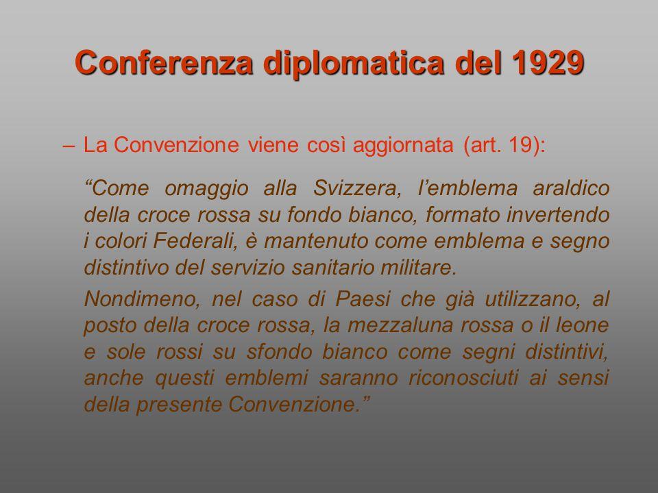 """–La Convenzione viene così aggiornata (art. 19): """"Come omaggio alla Svizzera, l'emblema araldico della croce rossa su fondo bianco, formato invertendo"""