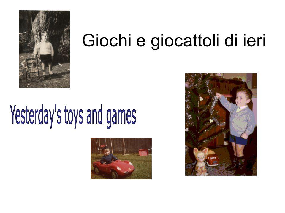 Giochi e giocattoli di ieri