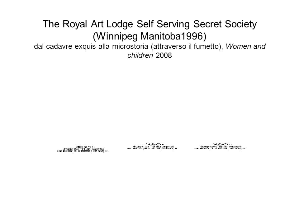 The Royal Art Lodge Self Serving Secret Society (Winnipeg Manitoba1996) dal cadavre exquis alla microstoria (attraverso il fumetto), Women and childre