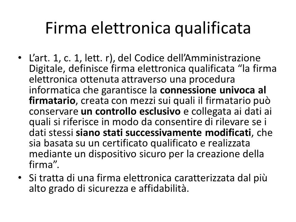 Firma elettronica qualificata L'art.1, c. 1, lett.