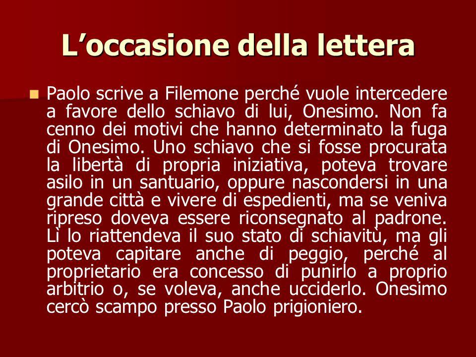 Il destinatario della lettera Poiché la lettera ai Colossesi dice espressamente che Onesimo (Col 4,6) e Archippo (Col 4,17) appartengono alla comunità