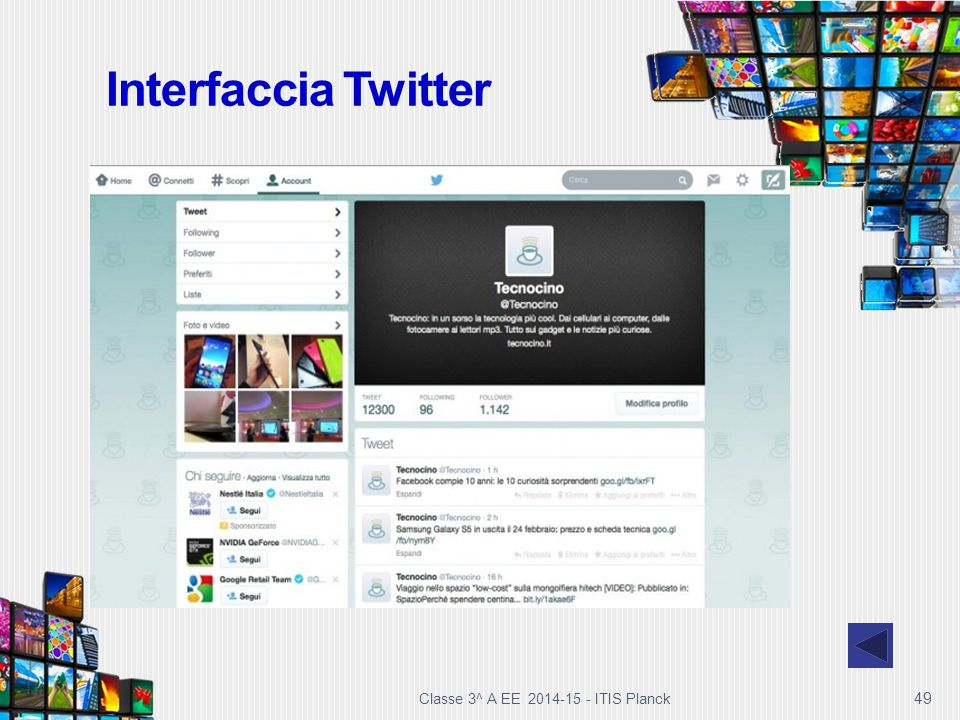 Interfaccia Twitter Classe 3^ A EE 2014-15 - ITIS Planck 49