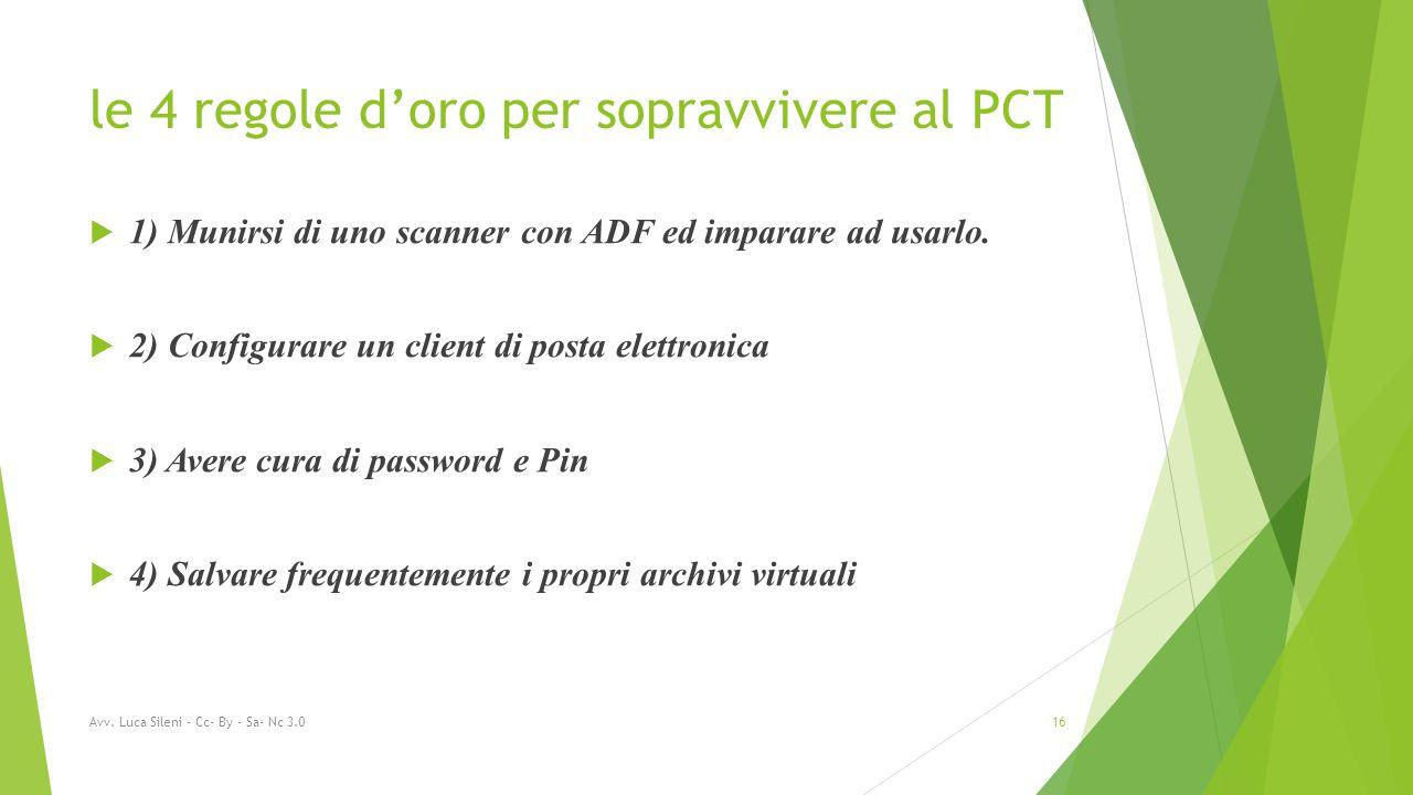 le 4 regole d'oro per sopravvivere al PCT  1) Munirsi di uno scanner con ADF ed imparare ad usarlo.