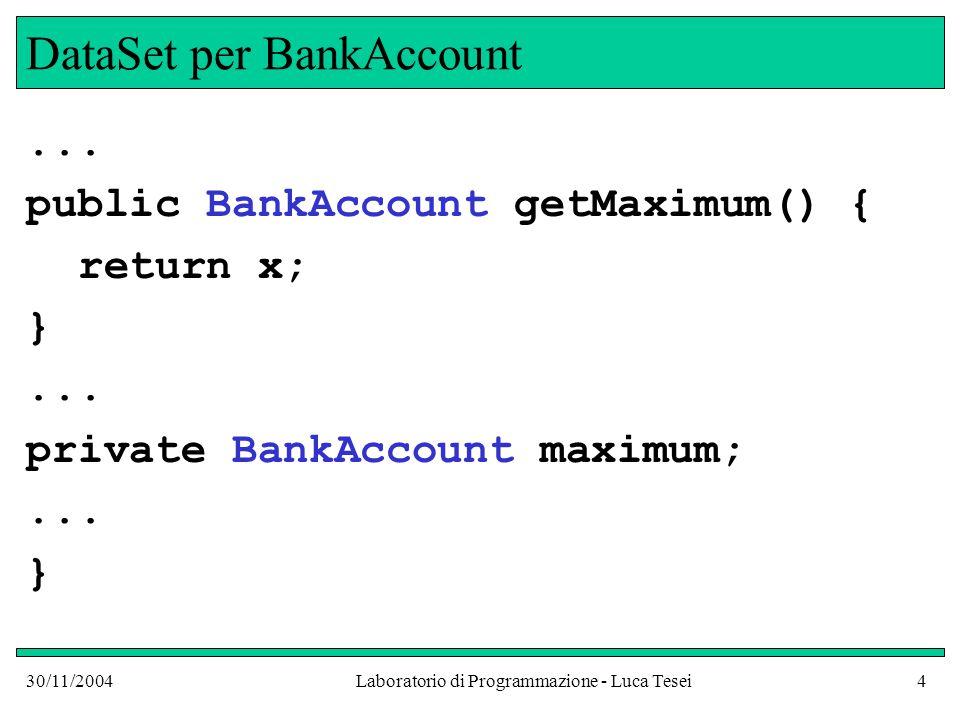 30/11/2004Laboratorio di Programmazione - Luca Tesei25 Conversione dei tipi e cast Osserviamo la riga di codice: bankData.add(new BankAccount(10000)); Passiamo il riferimento ad un oggetto di tipo BankAccount a un metodo che ha un parametro di tipo Measurable Ciò è lecito perché abbiamo fatto in modo che la classe BankAccount implementasse l'interfaccia Measurable Conversioni di questo tipo possono essere effettuate automaticamente