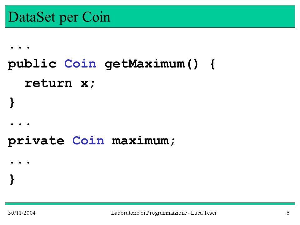 30/11/2004Laboratorio di Programmazione - Luca Tesei17 Implements Ad esempio possiamo far implementare l'interfaccia Measurable alla classe BankAccount public class BankAccount implements Measurable {...