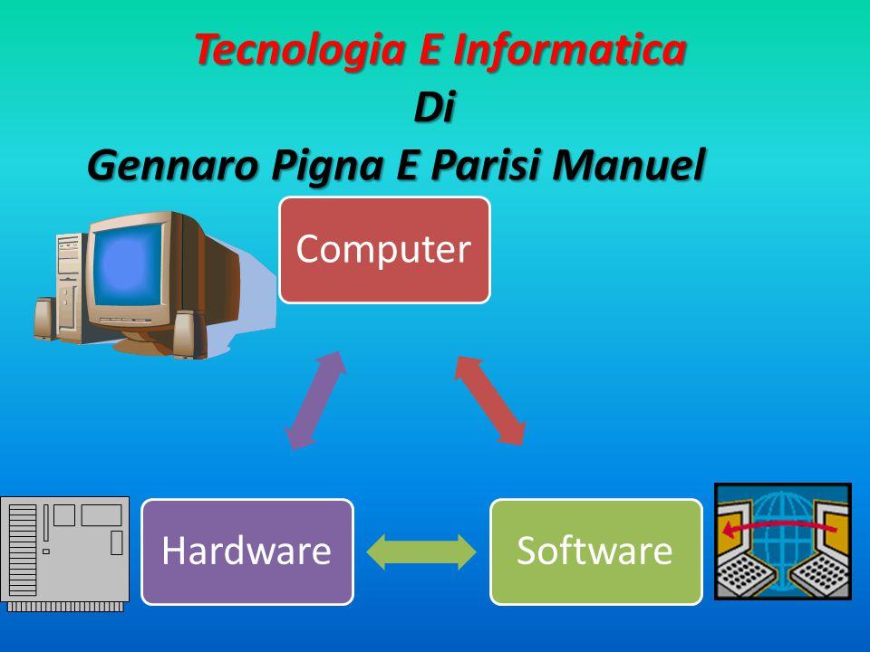 Tecnologia E Informatica Di Gennaro Pigna E Parisi Manuel Tecnologia E Informatica Di Gennaro Pigna E Parisi Manuel ComputerSoftwareHardware