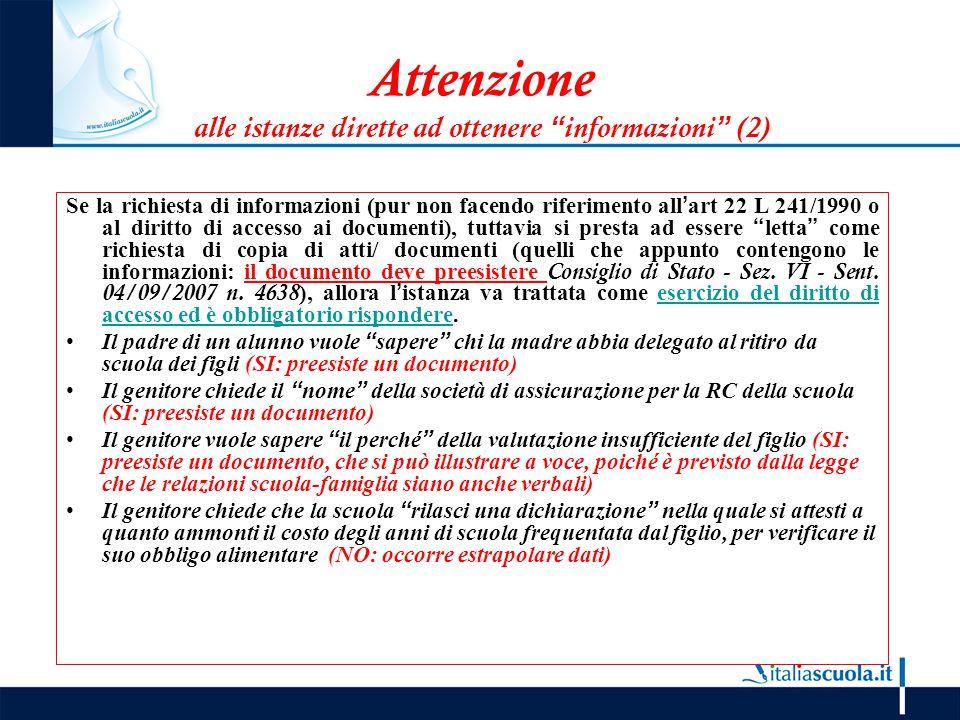 """Attenzione alle istanze dirette ad ottenere """"informazioni"""" (2) Se la richiesta di informazioni (pur non facendo riferimento all'art 22 L 241/1990 o al"""