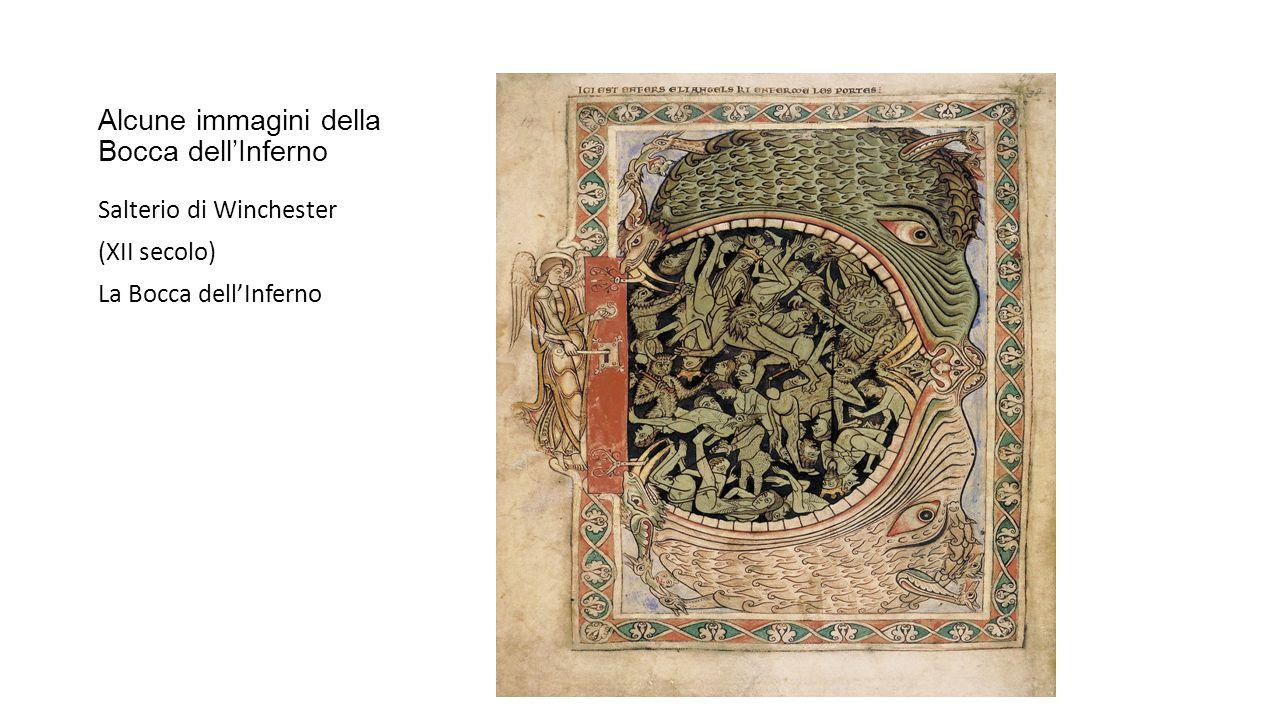 Alcune immagini della Bocca dell'Inferno Salterio di Winchester (XII secolo) La Bocca dell'Inferno