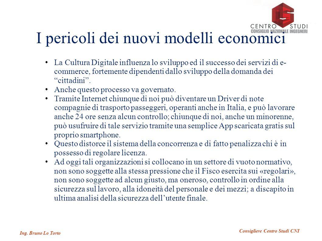I pericoli dei nuovi modelli economici Ing.