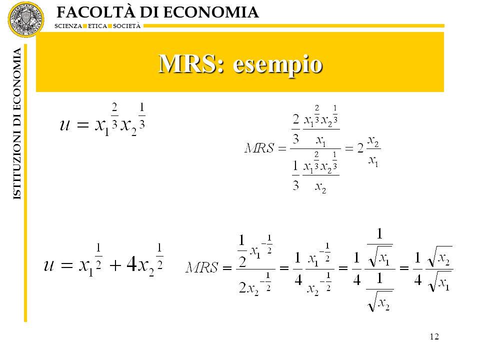 FACOLTÀ DI ECONOMIA SCIENZA ETICA SOCIETÀ ISTITUZIONI DI ECONOMIA 12 MRS: esempio