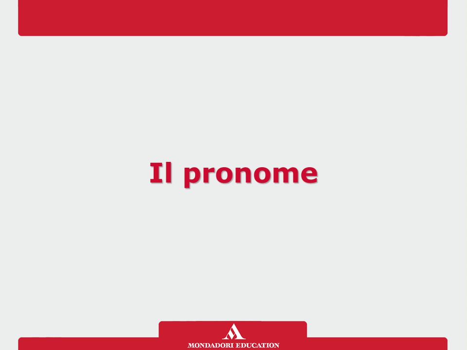 Pronomi dimostrativi I pronomi dimostrativi si usano per indicare: qualcuno o qualcosa posizionandolo nello spazio e nel tempo Gli ultimi mondiali di calcio giocati in Italia furono quelli del '90.