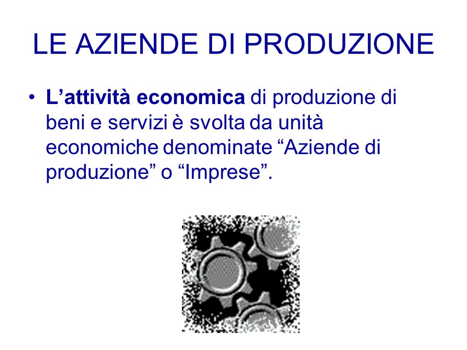 L'ABC DELL'ECONOMIA AZIENDALE A cura di Chiara Morelli