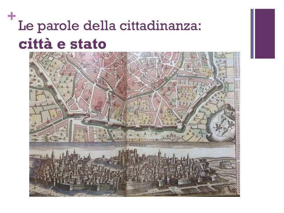 + Le parole della cittadinanza: città e stato
