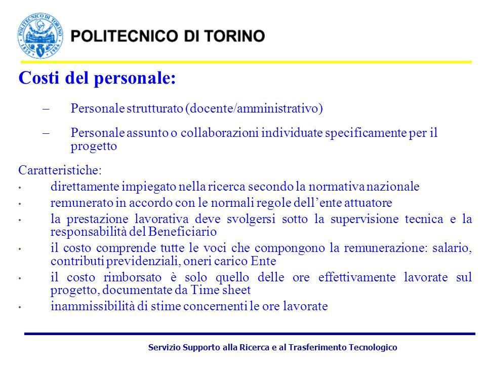 Servizio Supporto alla Ricerca e al Trasferimento Tecnologico Software Per il Politecnico di Torino si veda delibera del CdA del 05.04.2006:  a.