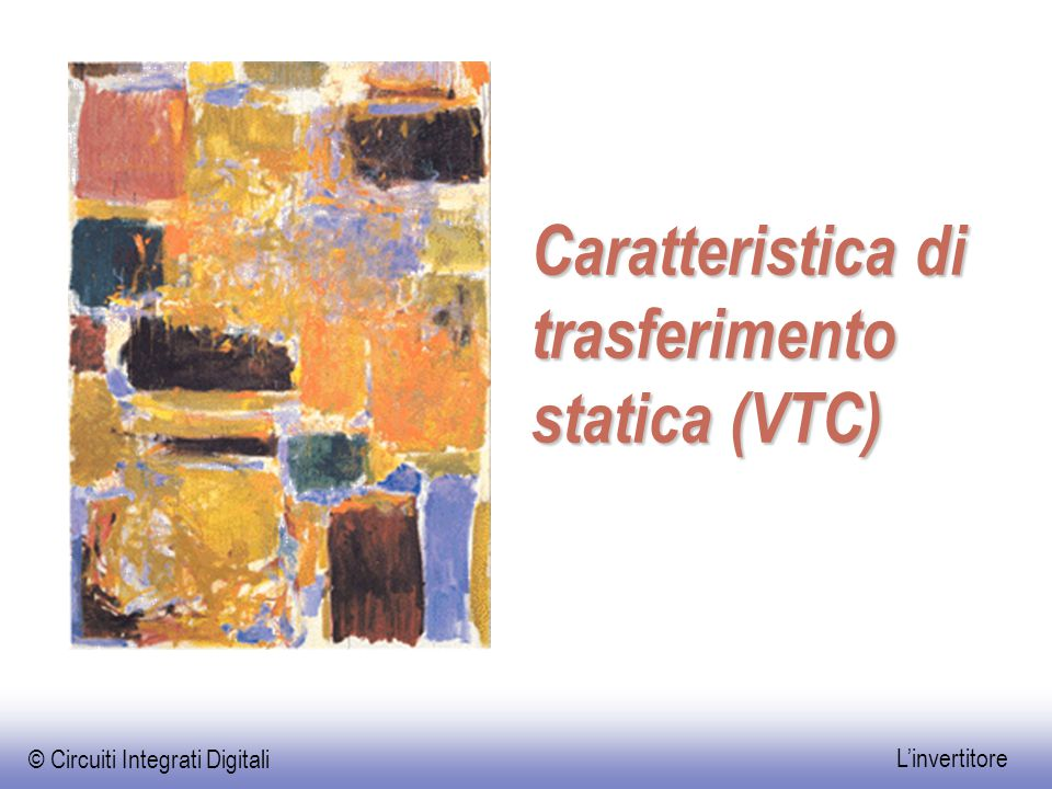 Caratteristica statica Corrente nei MOS massima per V in =V M