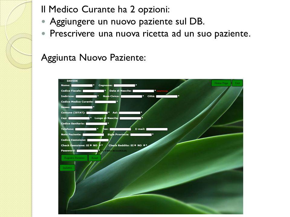 Il Medico Curante ha 2 opzioni: Aggiungere un nuovo paziente sul DB.