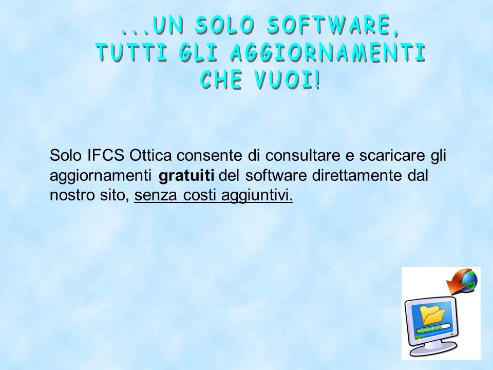 Solo IFCS Ottica consente di consultare e scaricare gli aggiornamenti gratuiti del software direttamente dal nostro sito, senza costi aggiuntivi.