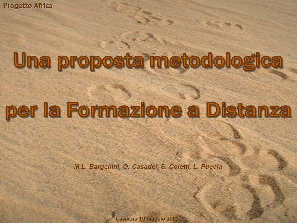 Progetto Africa Casaccia 19 maggio 2005 M.L. Bargellini, G. Casadei, S. Coletti, L. Puccia