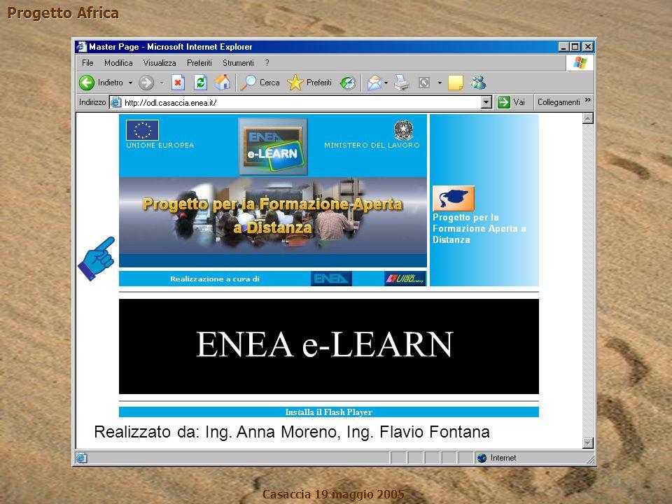 Progetto Africa Casaccia 19 maggio 2005 Realizzato da: Ing. Anna Moreno, Ing. Flavio Fontana