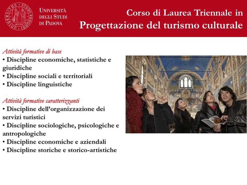 Corso di Laurea Triennale in Progettazione del turismo culturale