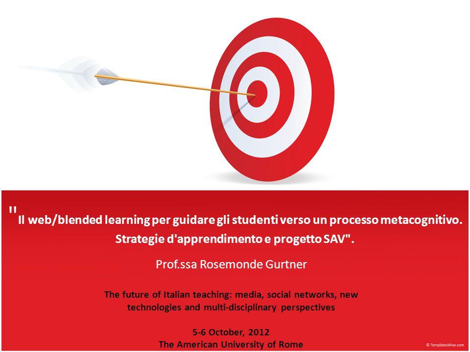 Il web/blended learning per guidare gli studenti verso un processo metacognitivo.