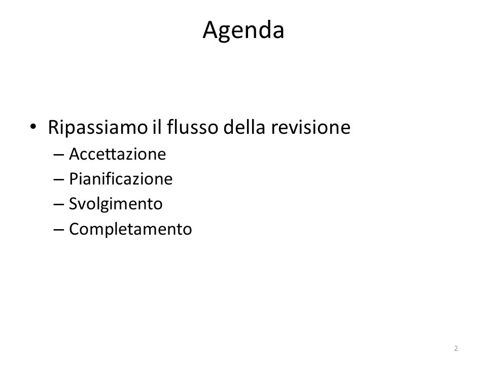 43 Cambiamenti significativi e conferma finale della strategia e piano di revisione Doc.