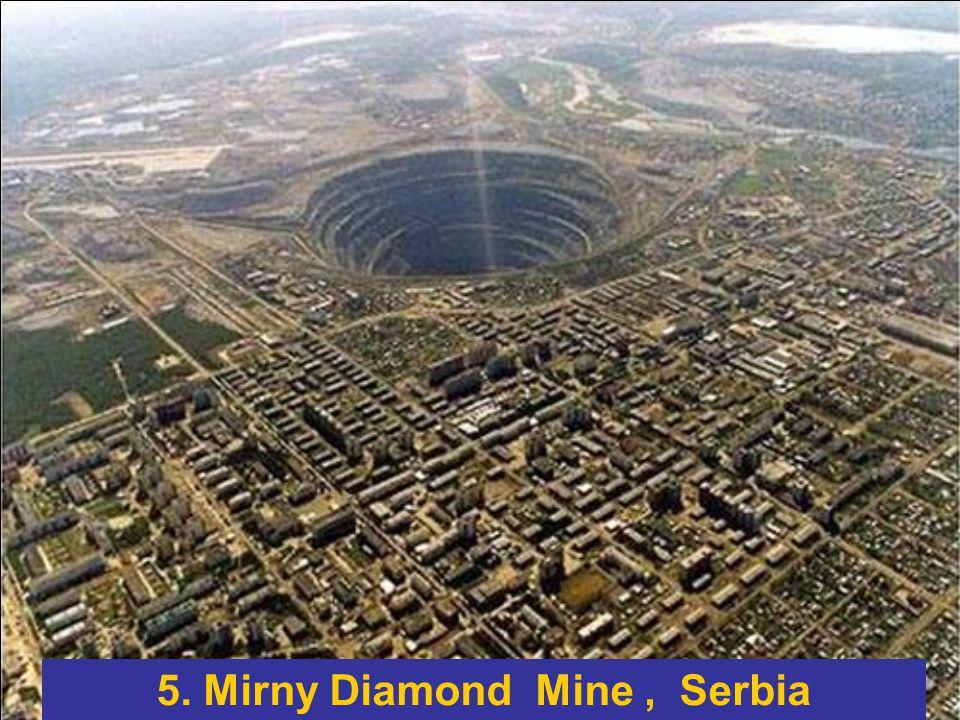 5. Mirny Diamond Mine, Serbia