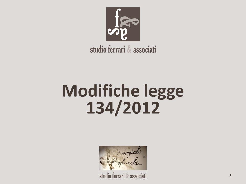 8 Modifiche legge 134/2012