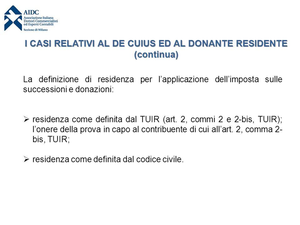 La definizione di residenza per l'applicazione dell'imposta sulle successioni e donazioni:  residenza come definita dal TUIR (art. 2, commi 2 e 2-bis