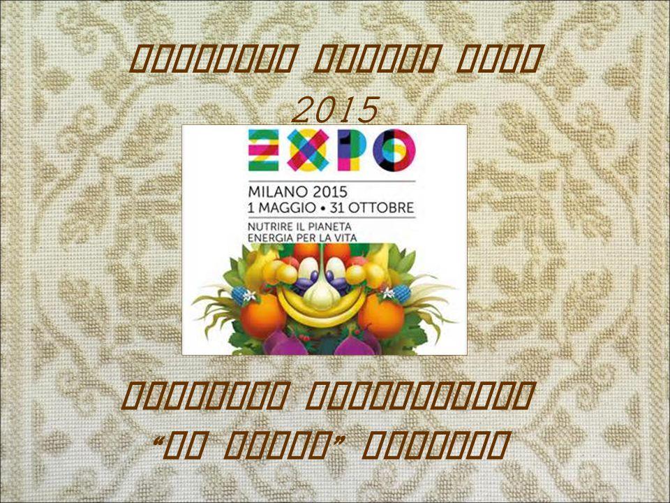 """Progetto Milano Expo 2015 Istituto Comprensivo """" Li Punti """" Sassari"""