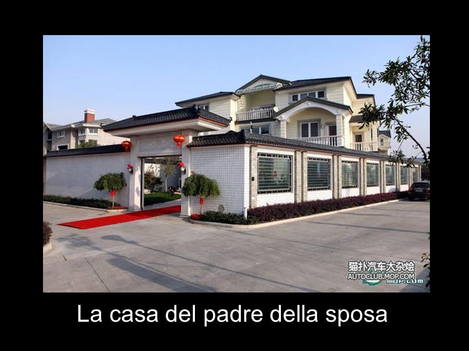 La casa del padre della sposa