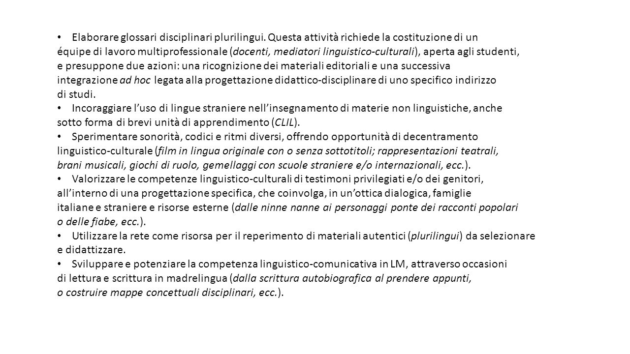 Elaborare glossari disciplinari plurilingui.
