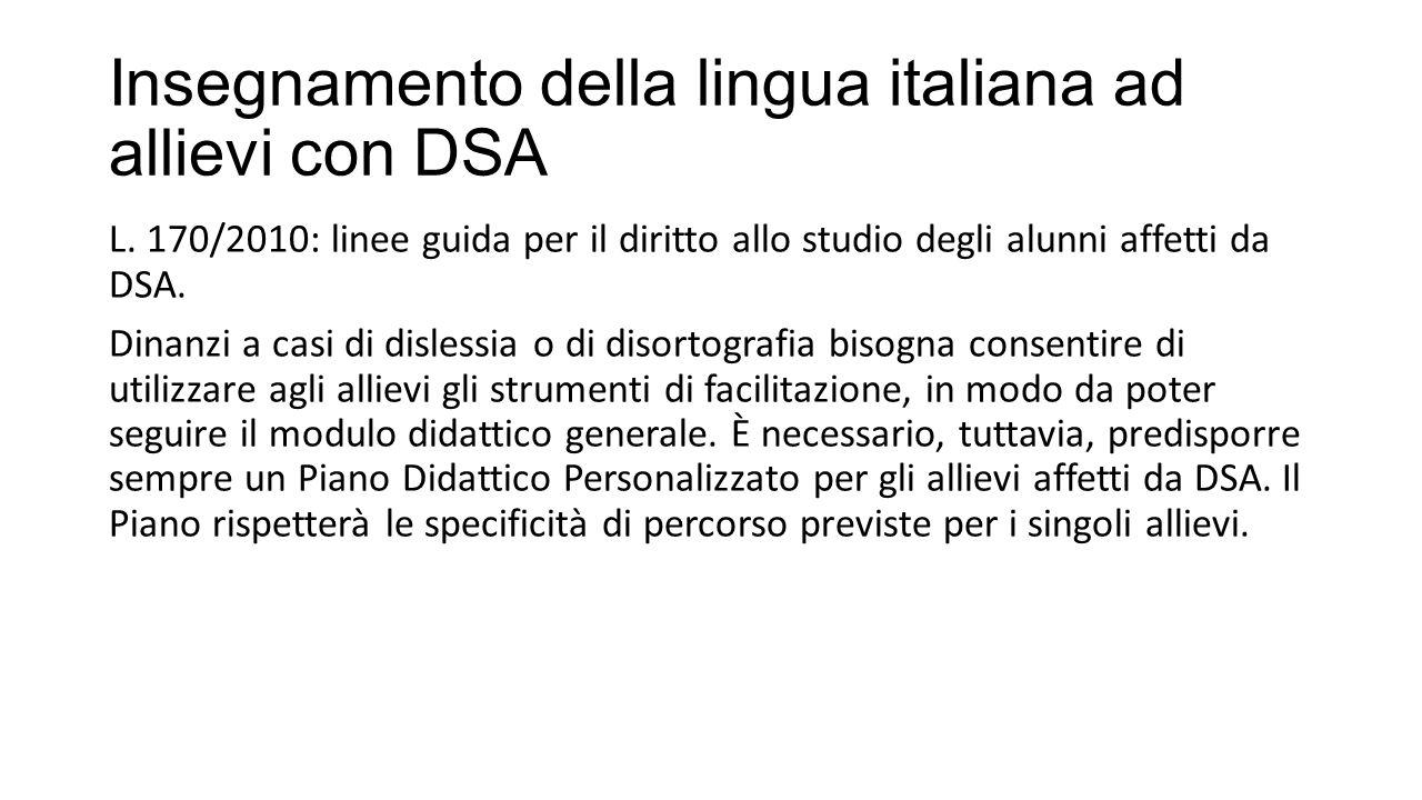Insegnamento della lingua italiana ad allievi con DSA L.