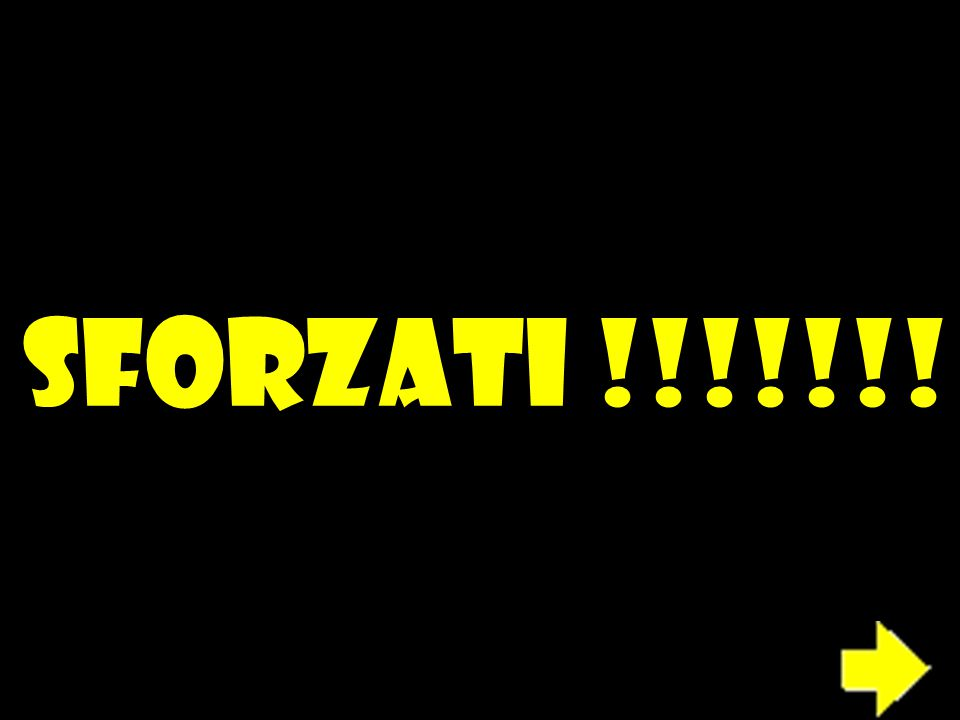 SFORZATI !!!!!!!