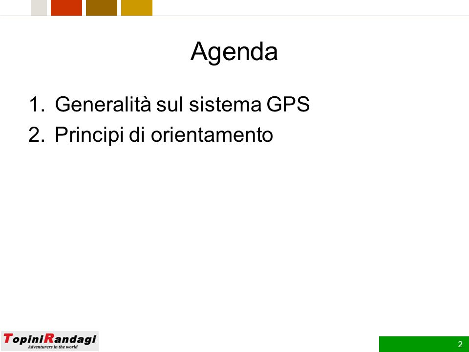 Introduzione al sistema GPS Corso GPS riservato ai soci