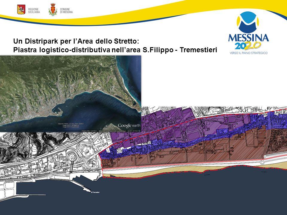 Un Distripark per l'Area dello Stretto: Piastra logistico-distributiva nell'area S.Filippo - Tremestieri