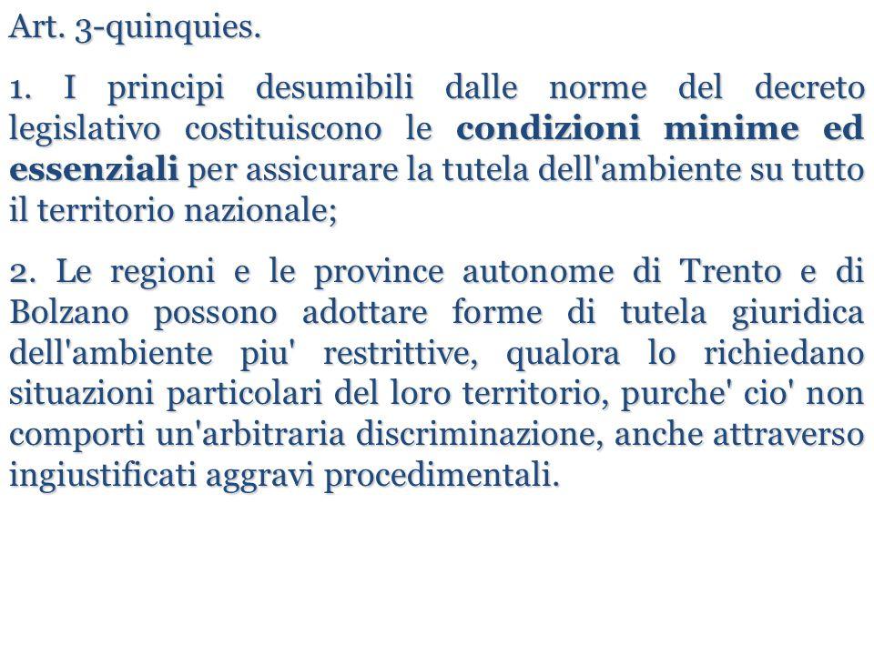 Art. 3-quinquies. 1. I principi desumibili dalle norme del decreto legislativo costituiscono le condizioni minime ed essenziali per assicurare la tute