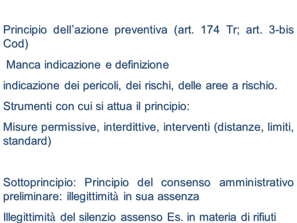 Principio dell ' azione preventiva (art.174 Tr; art.