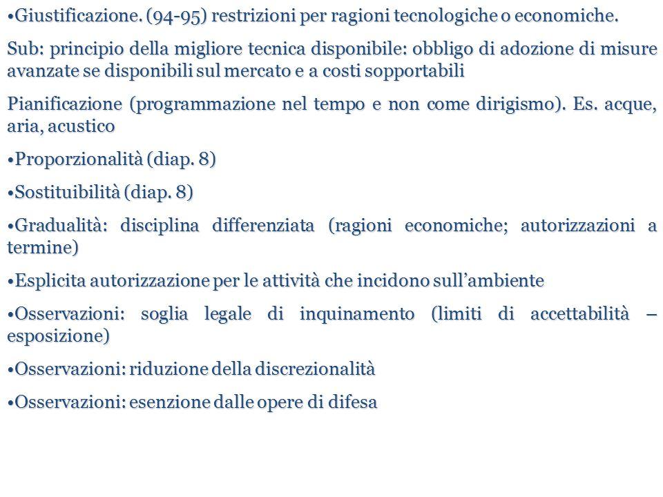 Giustificazione. (94-95) restrizioni per ragioni tecnologiche o economiche.Giustificazione. (94-95) restrizioni per ragioni tecnologiche o economiche.