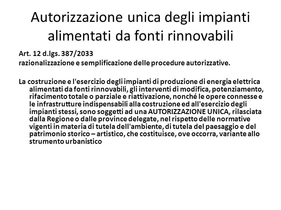 Autorizzazione unica degli impianti alimentati da fonti rinnovabili Art. 12 d.lgs. 387/2033 razionalizzazione e semplificazione delle procedure autori