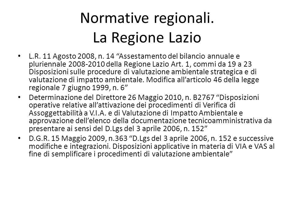 """Normative regionali. La Regione Lazio L.R. 11 Agosto 2008, n. 14 """"Assestamento del bilancio annuale e pluriennale 2008-2010 della Regione Lazio Art. 1"""