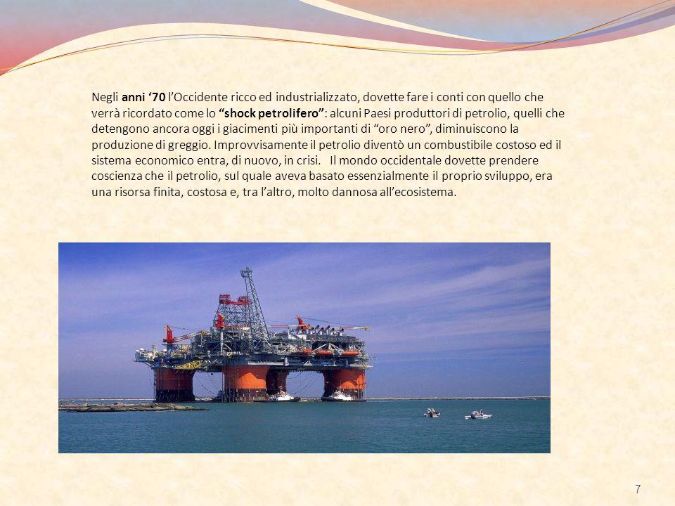 """Negli anni '70 l'Occidente ricco ed industrializzato, dovette fare i conti con quello che verrà ricordato come lo """"shock petrolifero"""": alcuni Paesi pr"""