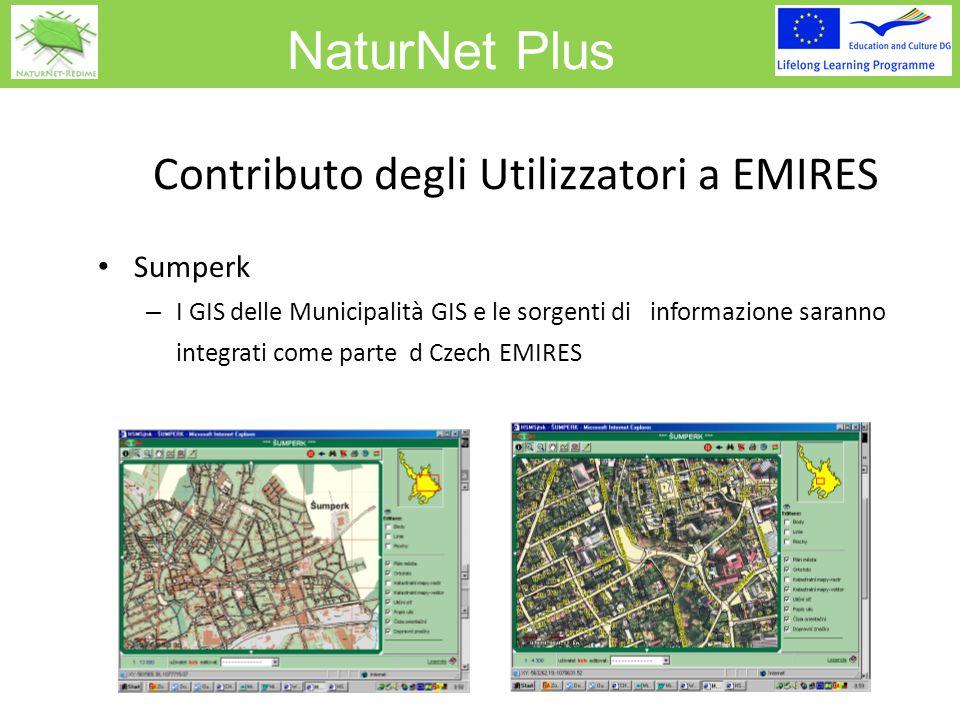 NaturNet Plus Contributo degli Utilizzatori a EMIRES Jeseniky Il sistema informativo del Municipalities Information Centre sarà integrato come parte di Czech EMIRES