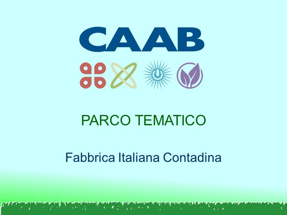 PARCO TEMATICO Fabbrica Italiana Contadina