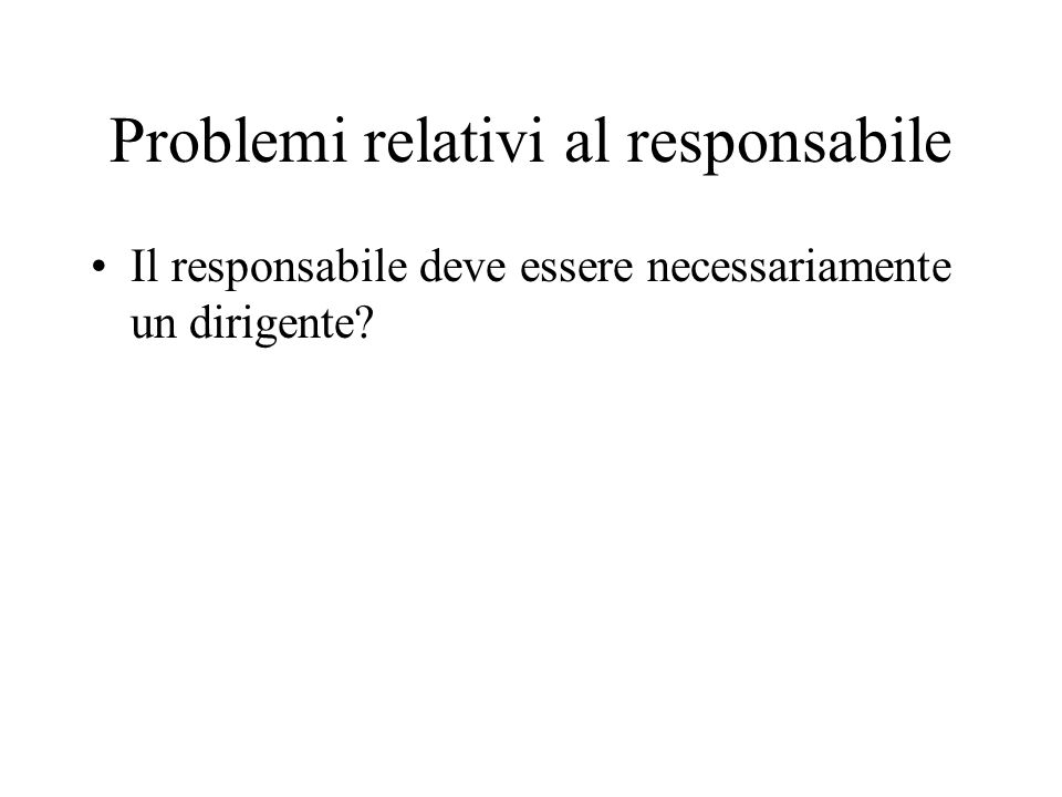 Compiti del responsabile (art.