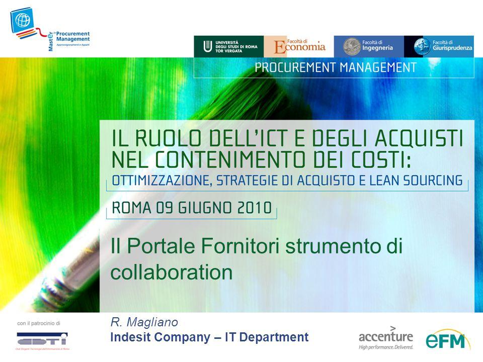 Il Portale Fornitori strumento di collaboration R. Magliano Indesit Company – IT Department