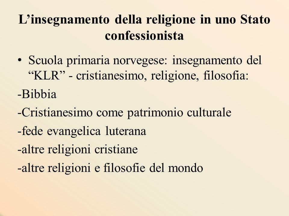 """L'insegnamento della religione in uno Stato confessionista Scuola primaria norvegese: insegnamento del """"KLR"""" - cristianesimo, religione, filosofia: -B"""