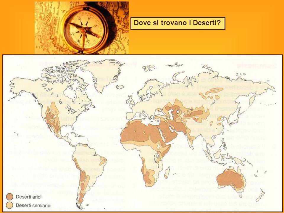 Dove si trovano i Deserti?